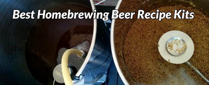 Best Homebrewing Beer Recipe Kits