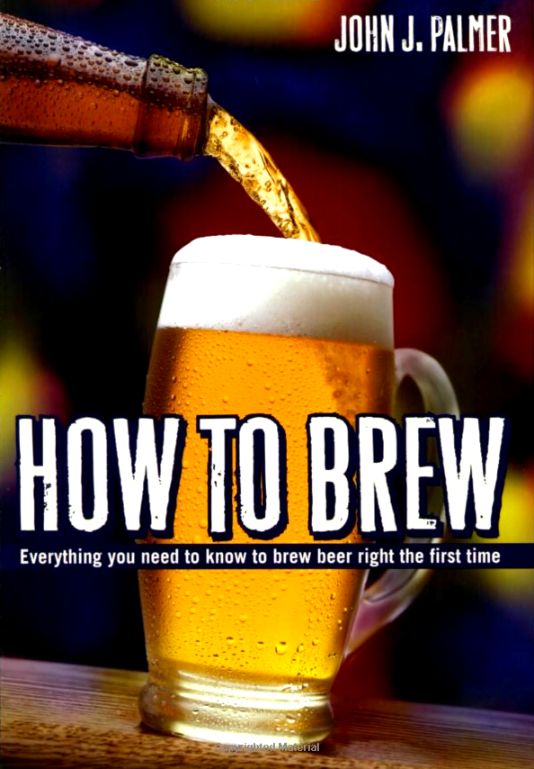 How to Brew, Best Homebrewing Book