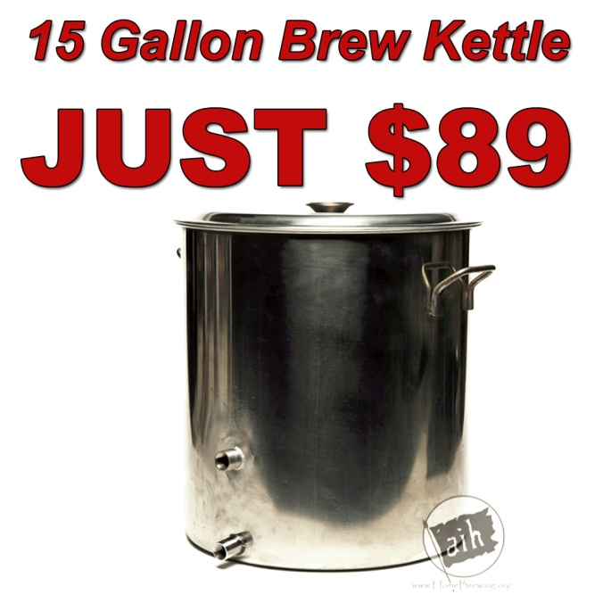 15 Gallon Stainless Steel Brew Kettle for Just $89