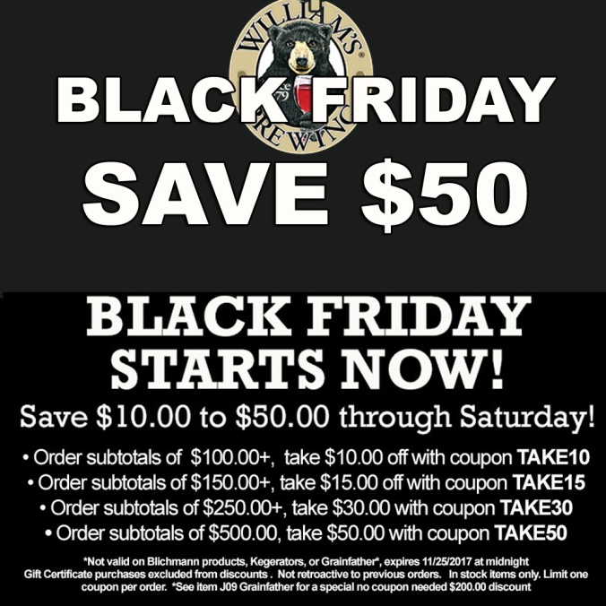 The William's Brewing Black Friday Promo Code! Save $50 On Your Home Brewing Purchase #williamsbrewing #williams #brewing #promo #code #coupon #blackfriday #homebrew #homebrewing