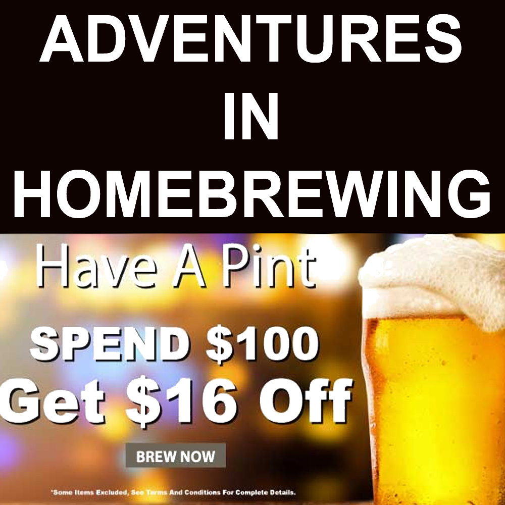 Adventures In Homebrewing Homebrewing Org Homebrewing Deal